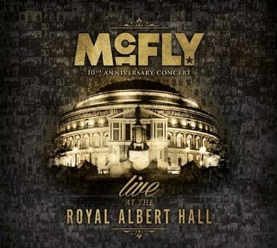正版全新CD+DVD~MCFLY 小飛俠合唱團10TH ANNIVERSARY CONCERT - ROYAL ALBERT HALL ( 2CD+DVD )