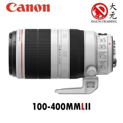 *大元˙高雄*【平輸優惠】CANON EF 100-400mm L IS II USM 大白兔 望遠大砲 平輸