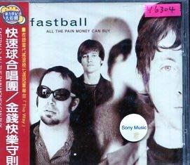 *還有唱片行* FASTBALL / ALL THE PAIN MONEY CAN BUY 全新 Y6304