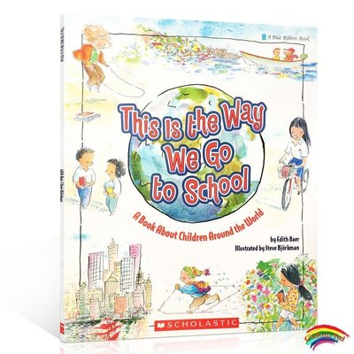 吳敏蘭書單 This Is the Way We Go to School: A Book About Children Around the World 我們