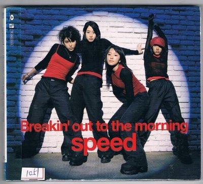 [鑫隆音樂]日本CD-SPEED:Breakin out to the morning-TFJSG21003(全新)免競標