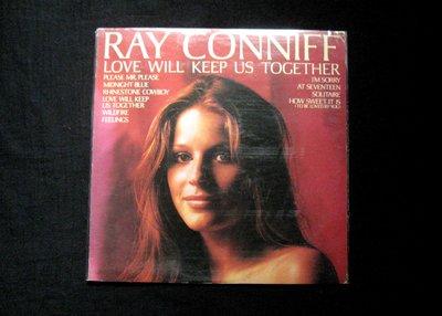 絕版黑膠唱片----RAY CONNIFF----LOVE WILL KEEP US TOGETHER