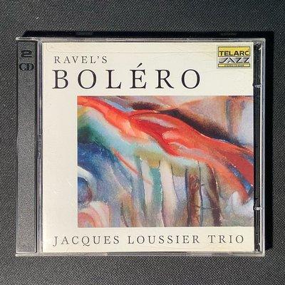 Ravel拉威爾-Bolero波麗露 Jacques Loussier Trio路西耶三重奏 1999年美國版2CD