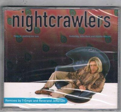 [鑫隆音樂]西洋單曲-nightcrawlers / Keep on pushing our love {74321390422}全新