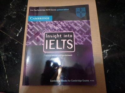 Insight into IELTS The Cambridge IELTS Course(賤價賣出)