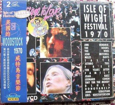 VCD~1970 Isly Of Wight Festival...收錄Jimi Hendrix/ Who/ Doors..等(2VCD)..如圖示