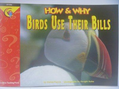 【月界】How and Why Birds Use Their Bills_Elaine Pascoe〖少年童書〗CER