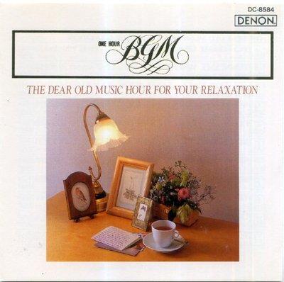 BGM 西洋情歌演奏曲系列 The dear old music hour 日本製