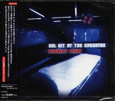 K - SCARLET MEAT - HAL BIT AT THE OPERATOR - 日版 - NEW