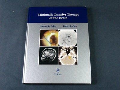 【懶得出門二手書】《Minimally Invasive Therapy of the Brain》(11F32)