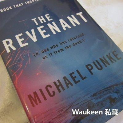 神鬼獵人 The Revenant 麥克龐克 Michael Punke 電影原著 歷史小說  歐美文學