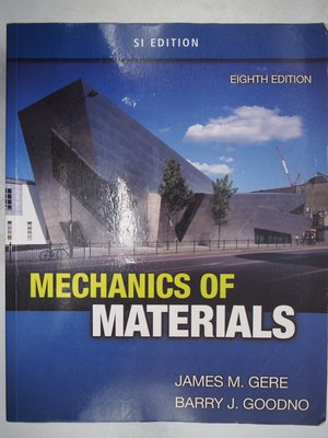 【月界】Mechanics of Materials(8/e)_James M. Gere_材料力學〖大學理工醫〗AEP