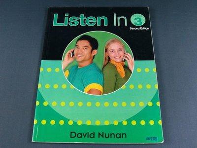 【懶得出門二手書】《Listen in 3》│Heinle & Heinle│David Nunan│七成新