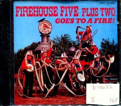 *真音樂* FIREHOUSE FIVE PLUS TWO / GOES TO A FIRE 美版 全新 K14033