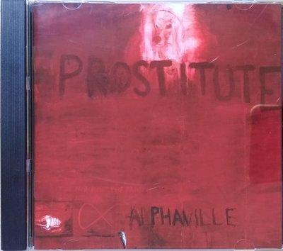 《絕版專賣》Alphaville 阿爾發村合唱團 / Prostitute 神女 (德版)