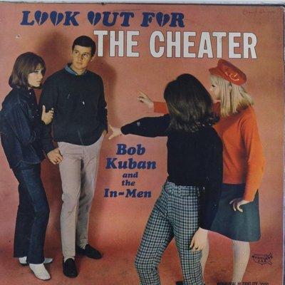 搖滾-鮑勃庫班(美國鼓手與樂隊領隊) & In-Men: Look Out For the Cheater