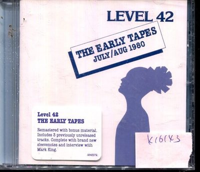 *真音樂* LEVEL 42 / THE EARLY TAPES 全新 K16143