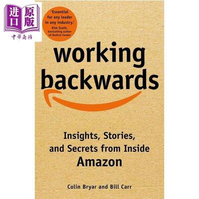 反向工作 洞察亞馬遜 英文原版 Working Backwards Insights Stories and Secrets Colin Bryar【中商原版】