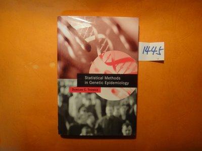 【愛悅二手書坊 13-29】Statistical Methods in Genetic Epidemiology