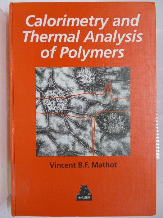 【月界】Calorimetry and Thermal Analysis of Polymers 〖大學理工醫〗AEY