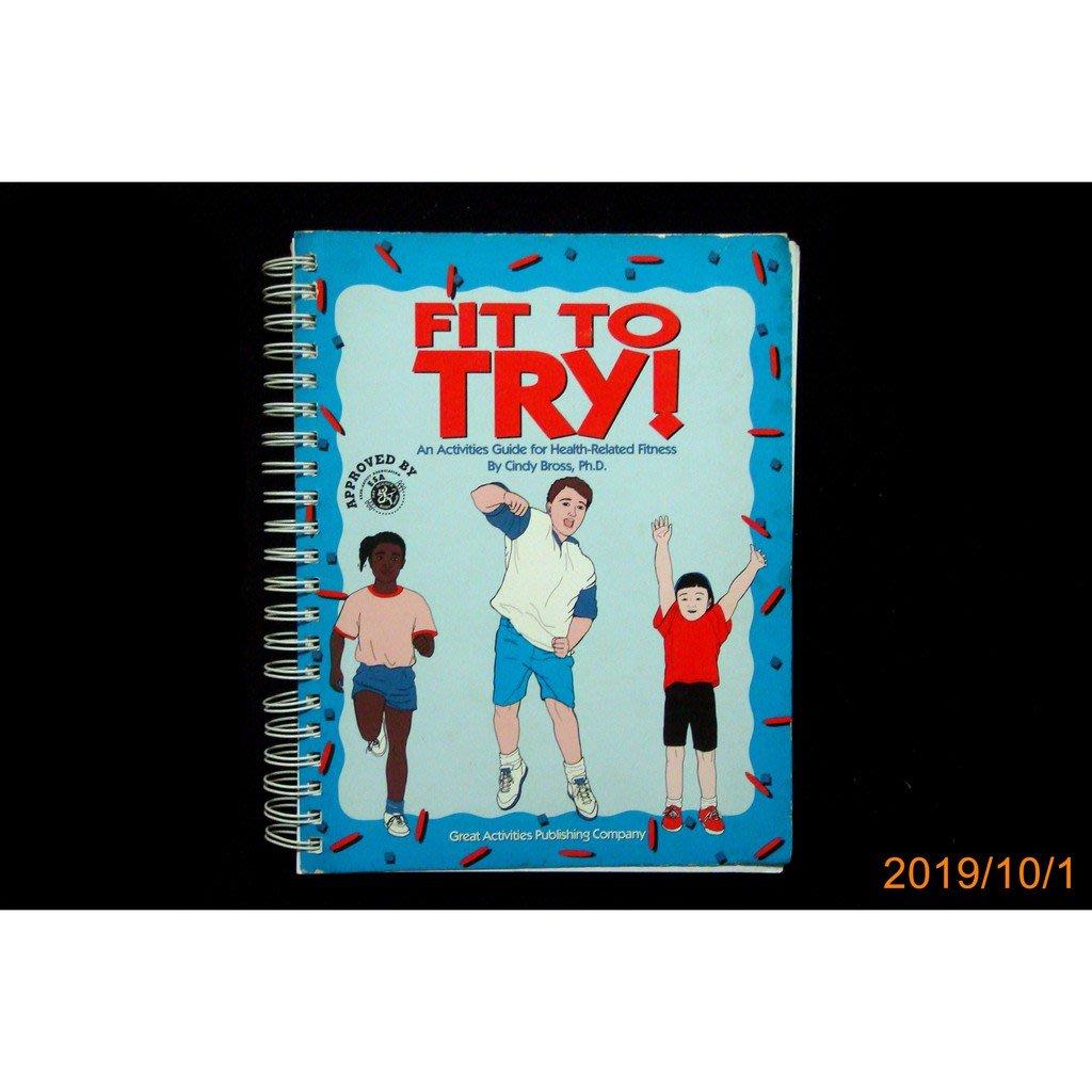 【9九 書坊】FIT TO TRY! Health-Related Fitness│Cindy Bross, Ph.D.