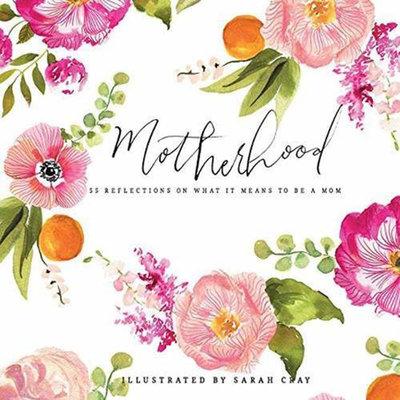 母親:關于成為母親意義的55個反思 英文原版 Motherhood: All Love Begins and Ends There Sarah Cray