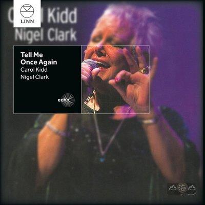 【進口版】再次告訴我 Tell Me Once Again / 卡蘿姬 Carol Kidd---BKD377