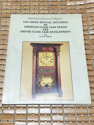 不二書店The Greek Revival influence on American clock case desig
