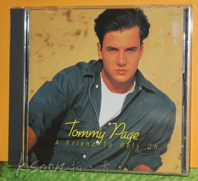 TOMMY PAGE-A Friend To Rely On,1992,台版,無IFPI,Sire/飛碟唱片