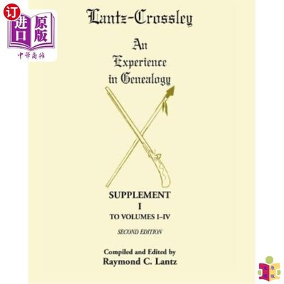 [文閲原版]Lantz-Crossley an Experience in Genealogy: Suppl...