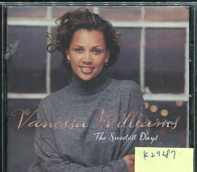 *真音樂* VANESSA WILLIAMS / THE SWEETEST DAYS 全新 K27287