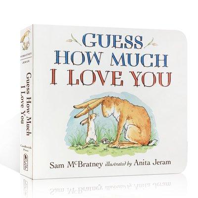 英文原版繪本 Guess How Much I Love You 猜猜我有多愛你紙板書父愛啟蒙0-3-5-6歲寶寶情商學
