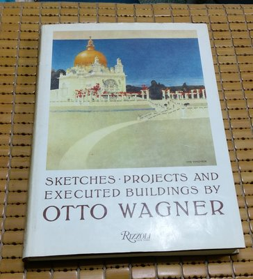 不二書店 Sketches, Projects and Executed Buildings OTTO WAGNER