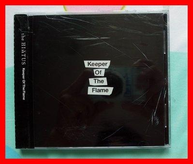 ◎2014-全新CD未拆!-the HIATUS-Keeper Of The Flame-第四張原創專輯-等11首好歌◎