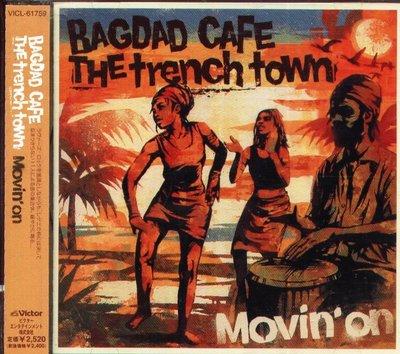 八八 - BAGDAD CAFE THE trench town バグダッド・カフェ・ザ・トレンチMovin' On日版