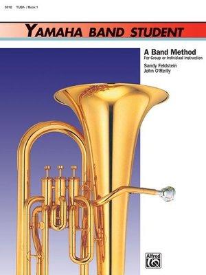 【599免運費】Yamaha Band Student, Book 1【Tuba】00-3916