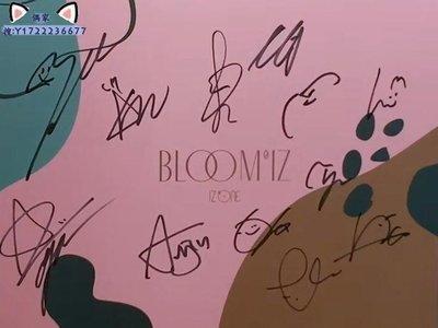 IZONE IZ*ONE 親筆簽名 正規 BLOOM*IZ 非賣專 集體簽名