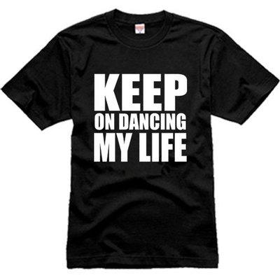 高品質款 新款 KEEP ON DANCING kod 街舞 嘻哈 hipop 短袖 T恤 大碼 衣服 短袖T恤 短袖