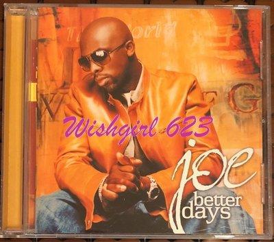Joe 喬 -「Better Days/雨過天青」經典專輯CD(絕版)~ 宇多田崇拜的R&B天王、Shaggy