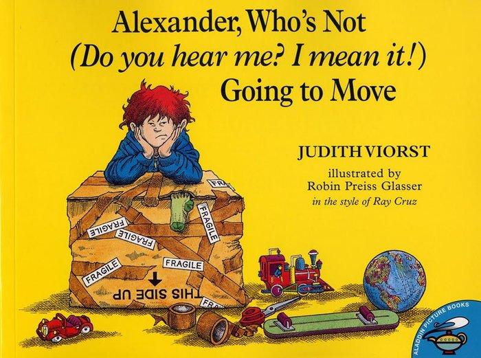 *小貝比的家*ALEXANDER WHO'S NOT GO TO MOVE [汪培珽英文書單]平裝/3~6歲