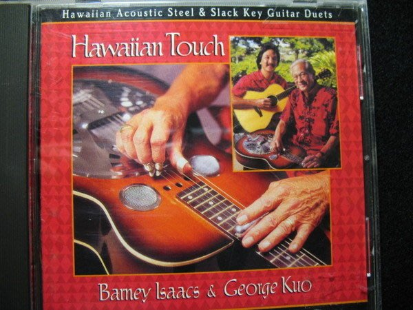 Bamey Lsaacs & George Kuo - Hawaiian Touch - 1995年版 - 251元起標  樂器演奏 R64