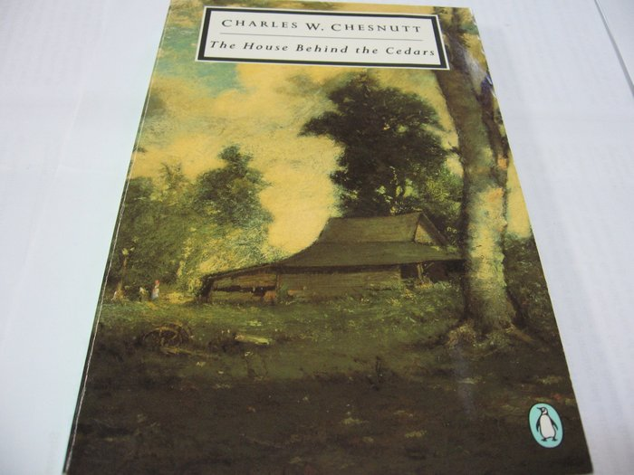 The House Behind the Cedars/ Charles W. Chesnutt 非裔美國文學