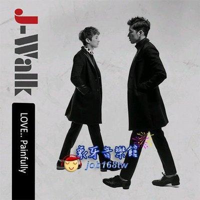 【象牙音樂】韓國人氣團體--  J-Walk Mini Album - Love… Painfully