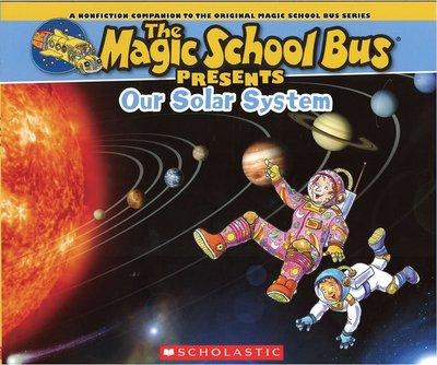 *小貝比的家*THE MAGIC SCHOOL BUS PRESENTS: OUR SOLAR SYSTEM/7~12歲