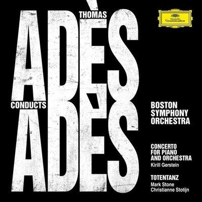 艾德斯:鋼琴協奏曲、死之舞 Ades Conduct Ades / 基里爾---4837998