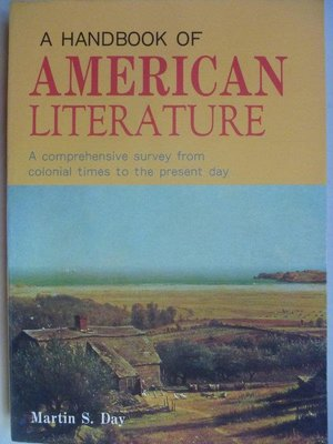 【月界二手書2】A Handbook of American Literature_Day_原價250〖大學文學〗ADO