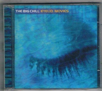 [鑫隆音樂]西洋CD-THE BIG CHILL / EYELID MOVIES {017533015722}全新