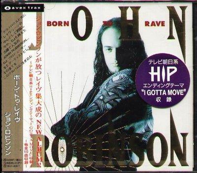 K - John Robinson - Born To Rave - 日版 - NEW