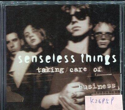 *真音樂* SENSELESS THINGS / TAKING CARE OF BUSINES 日版 二手 K26959