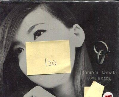 *真音樂* TOMOMI KAHALA / LOVE BRACE 二手 K24483